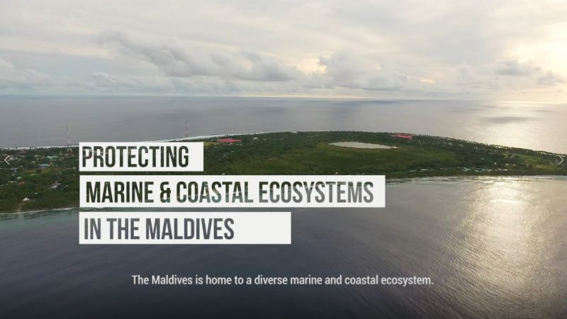 20170809-vid-Protecting_Marine_and_Coastal_Ecosystem_in_the_Maldives